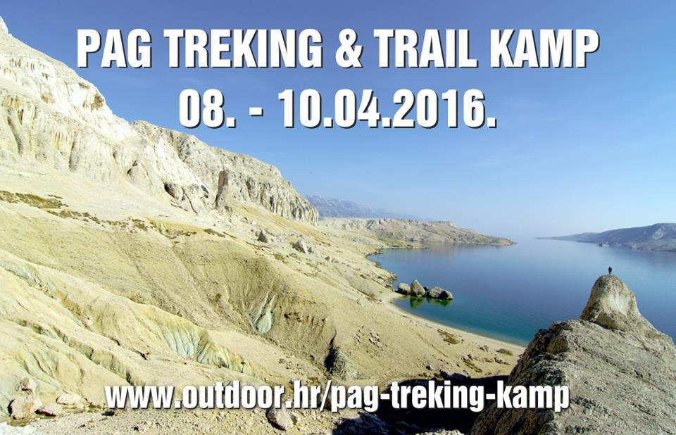 Treking & trail kamp na otoku Pagu od 8. do 10. travnja / Prijave on-line do 3. travnja